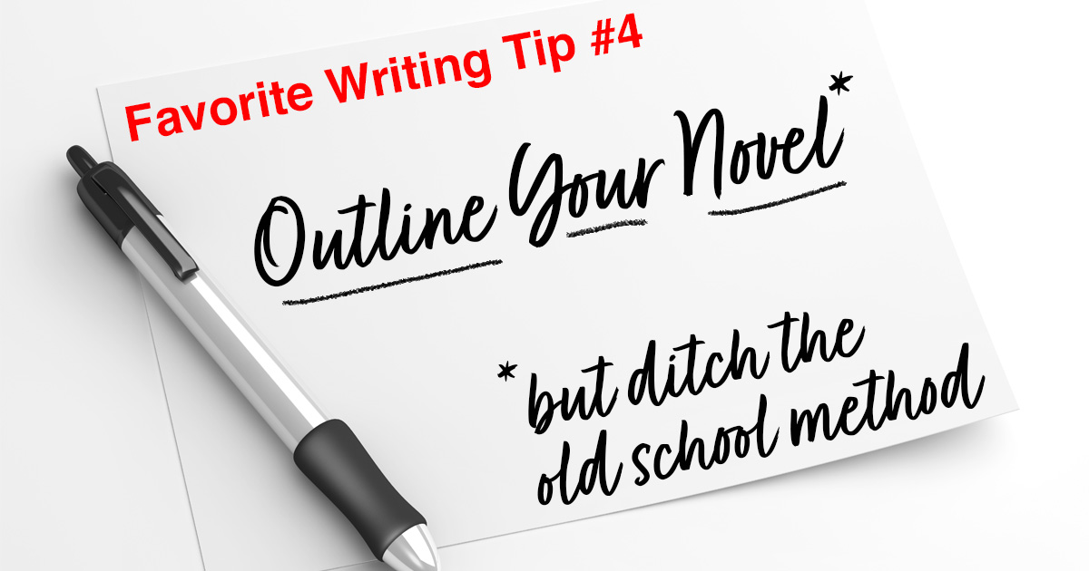 Outline your novel, but ditch the old school method