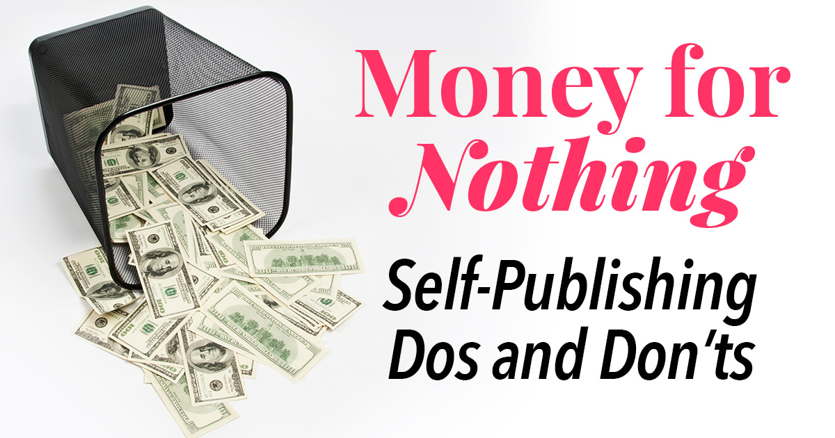 Self-Publishing Dos and Don'ts